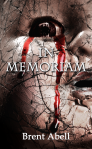 InMemoriam_BrentAbell_FrontCover_v3a_largerdropshadow