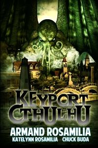 Keyport Cthulhu - Armand Rosamilia